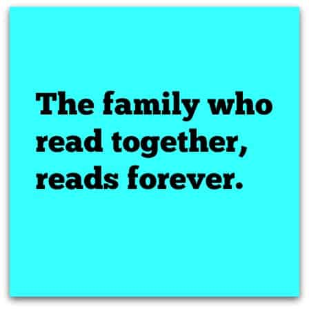 our family reading motto
