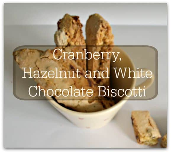 Cranberry, Hazelnut and White Chocolate Biscotti