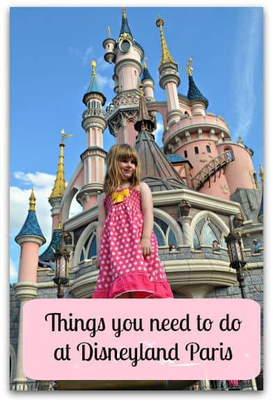 Things you need to do at Disneyland Paris