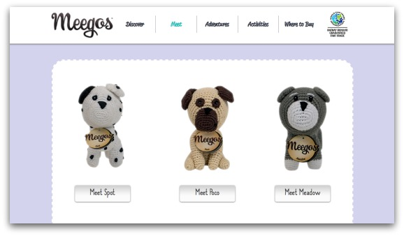 Visit mymeegos.com for more information about Meegos and Mini Meegos and lots more fun