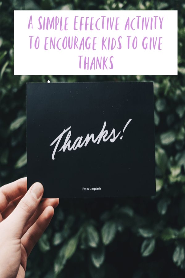 A simple effective activity to encourage kids to say thanks